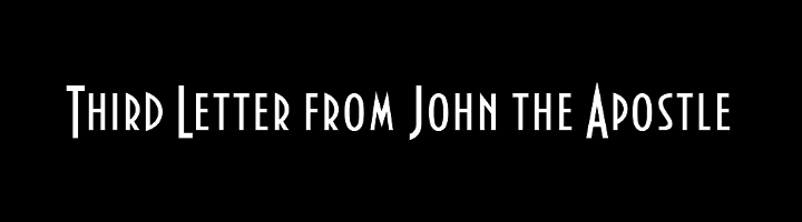 Third Letter from John the Apostle